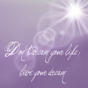 dreams-not-your-life-881079_1280